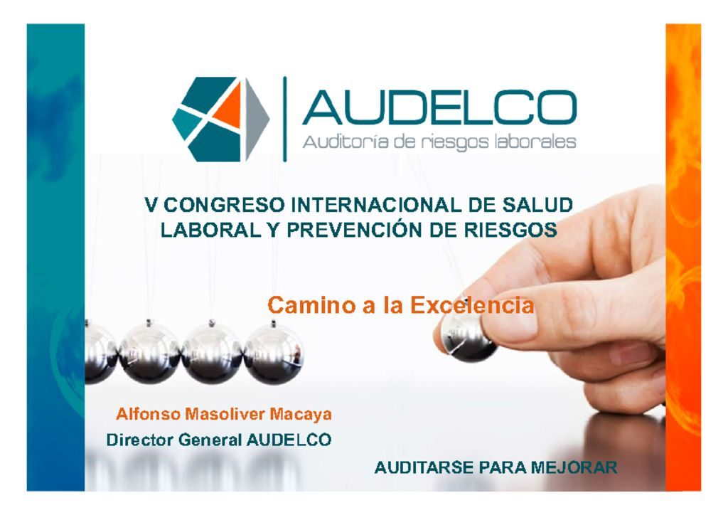 thumbnail of 18- Alfonso Masoliver- Audelco- Camino a la Excelencia -Presentación SCMST 2017