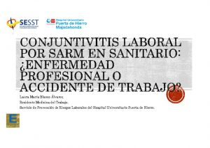 thumbnail of co-10-laura-maria-blanco-conjuntivitis-laboral-3er-congreso-sesst-2018