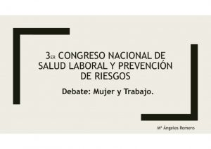 thumbnail of p-4-m-angeles-romero-debate-mujer-y-trabajo-3er-congresosesst-2018.