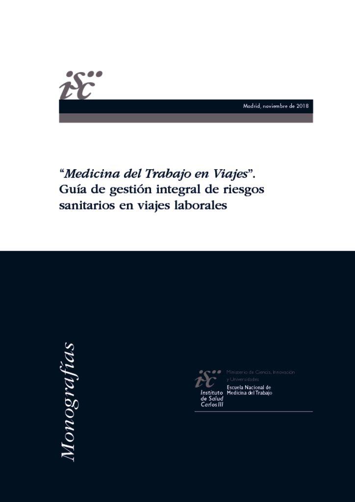 Medicina del Trabajo en Viajes. Guía de gestión integral de riesgos ... fe9cb7696169c
