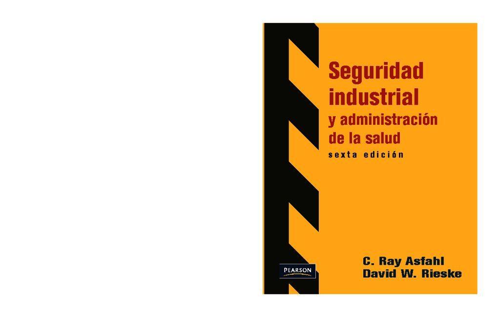 thumbnail of 05.-seguridad-industrial-y-administracin-de-la-salud-6ta-edicin-c.-ray-asfahl-hseq-team-per