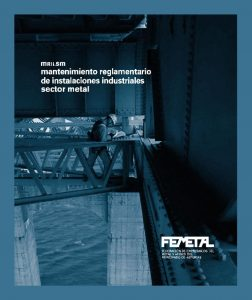 thumbnail of mantenimiento_reglamentario_de_instalaciones_industriales_del_sector_metal
