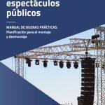 thumbnail of eventos-y-espectaculos-publicos.-manual-de-buenas-practicas-planificacion-para-el-montaje-y-desmontaje-ano-2020