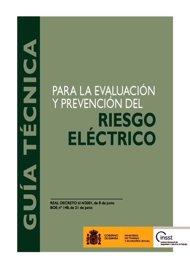 thumbnail of guia-tecnica-para-la-evaluacion-y-prevencion-de-los-riesgos-relacionados-con-la-proteccion-frente-al-riesgo-electrico